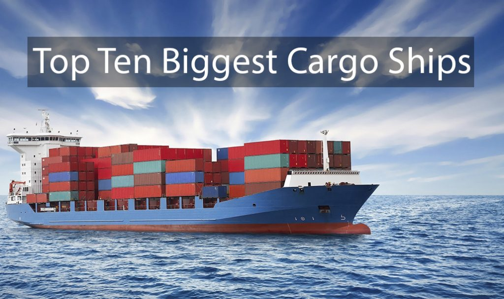 Biggest cargo ships in the world